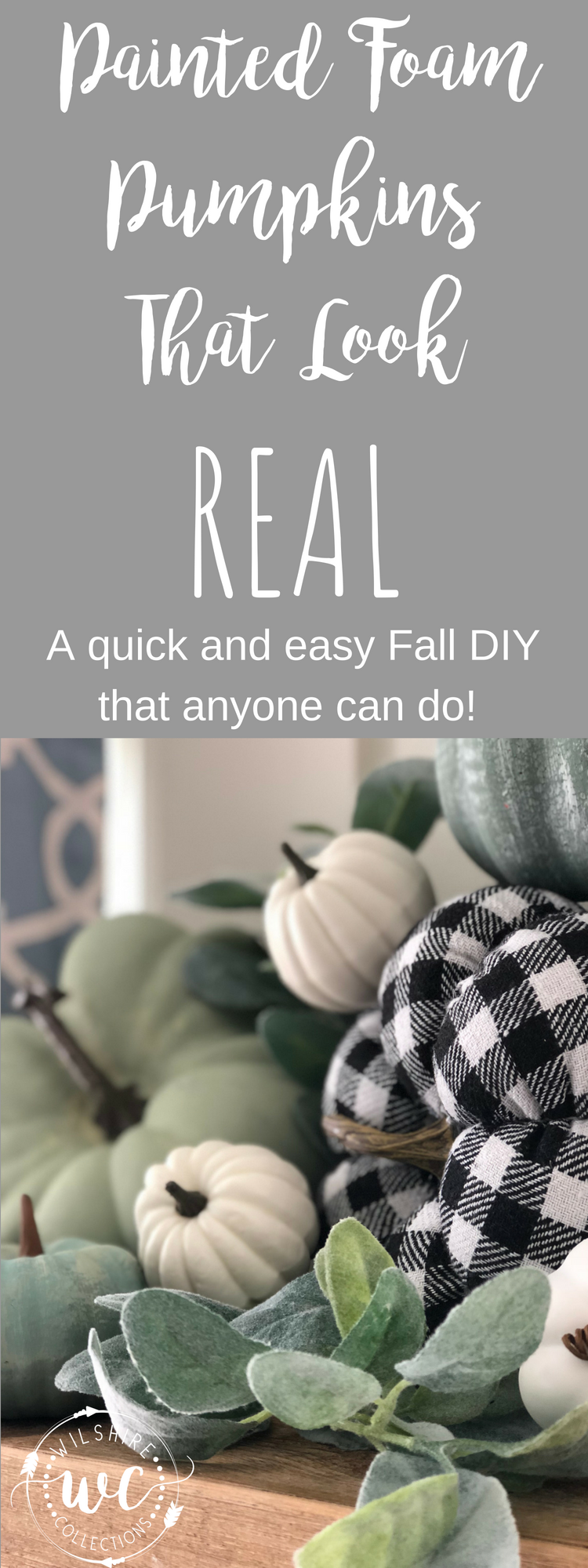 DIY painted foam pumpkins that look real! A quick and easy DIY this Fall that anyone can do. Will give you that instant farmhouse charm when paired with buffalo check pumpkins!