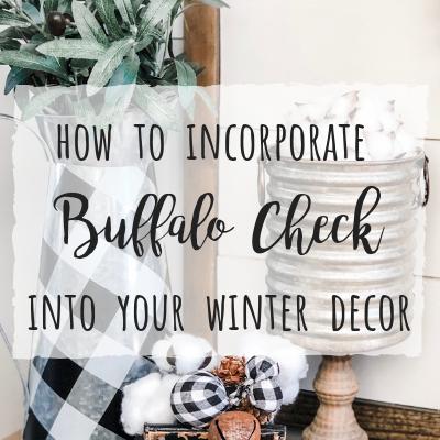 How to incorporoate buffalo check into your winter decor