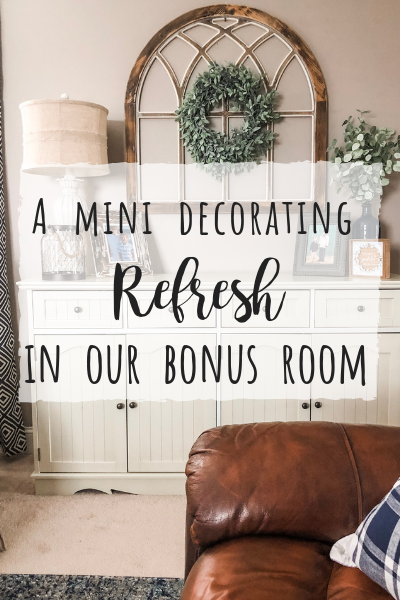 Mini decorating refresh for a big change in our bonus room!