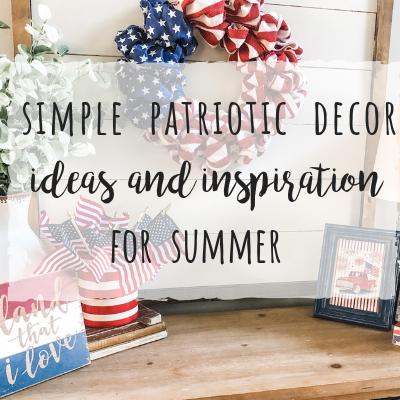 Simple patriotic decor ideas for Summer