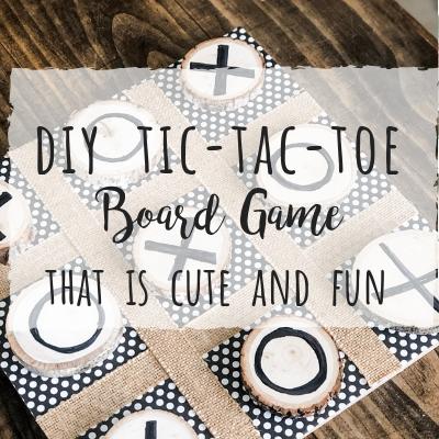 DIY Tic-Tac-Toe game that is cute and fun!