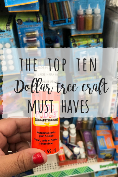 Top 10 Dollar Tree craft must haves!