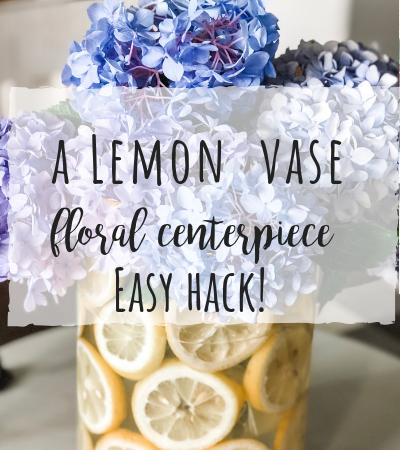 A Lemon Vase Floral centerpiece hack!