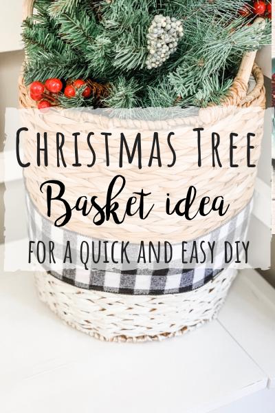 An easy Christmas tree basket idea!