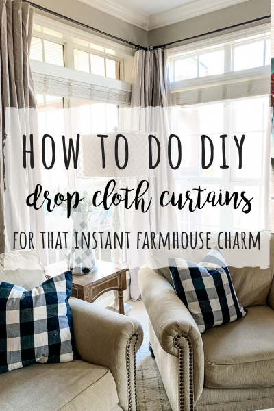 DIY drop cloth curtains for that farmhouse charm!
