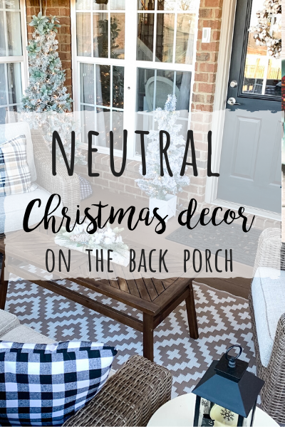 Neutral Christmas decor on the porch for warm and cozy vibes!