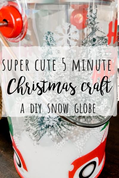 5 minute Christmas craft- DIY snow globe!