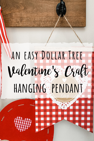 Dollar Tree Valentine's Craft- adorable hanging pendant!