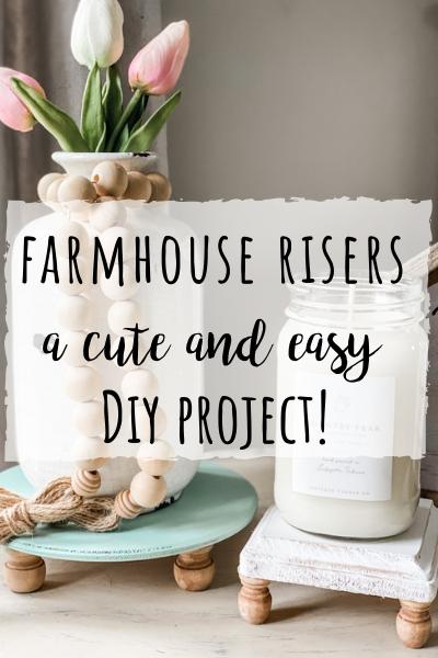 Farmhouse riser- a cute and easy DIY project