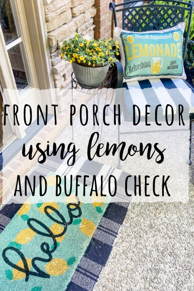 Front porch decor ideas with lemons and buffalo check!