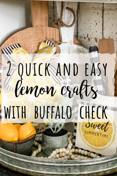 Lemon crafts- 2 quick and easy buffalo check and lemon crafts