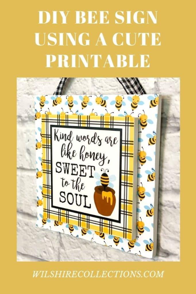 DIY Bee Sign Using A Cute Printable