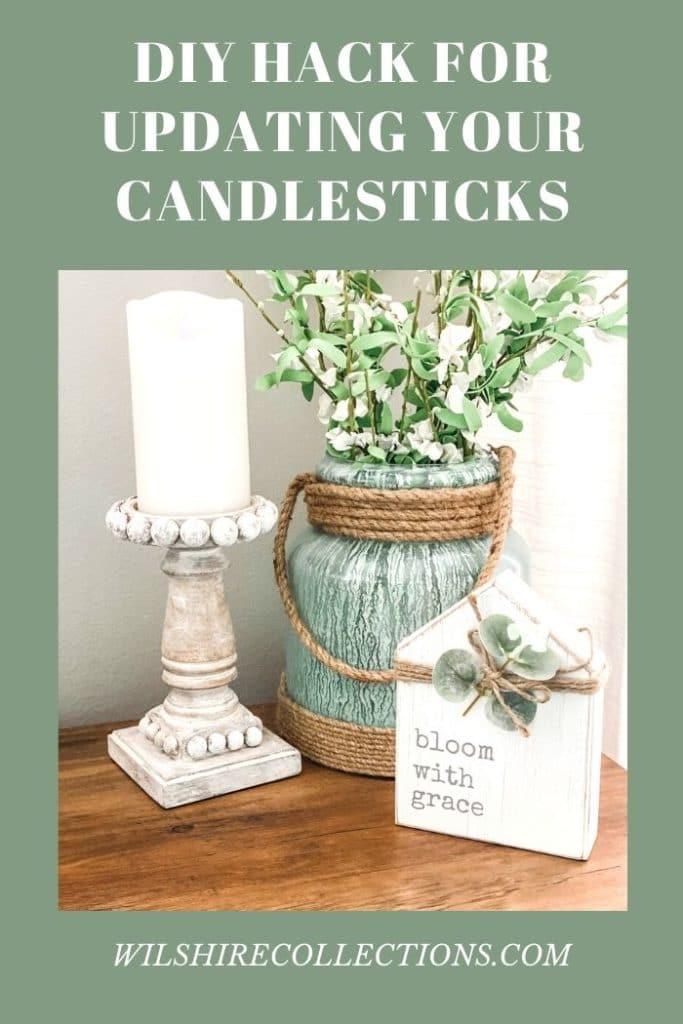 DIY Hack for Updating Your Candlesticks