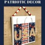 DIY Patriotic Decor