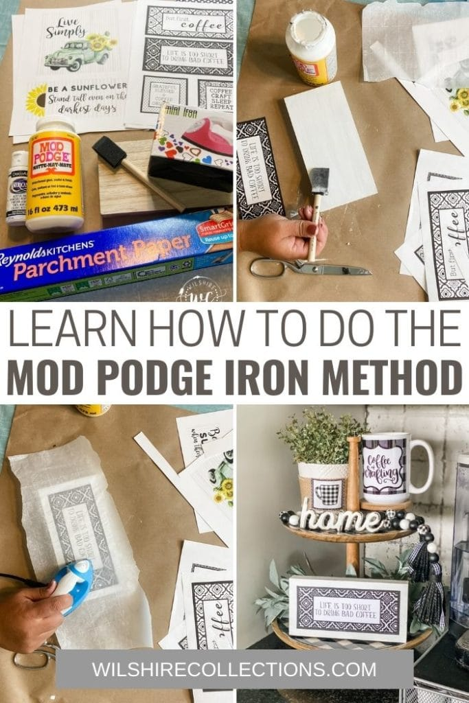 Learn How to Do the Mod Podge Iron Method