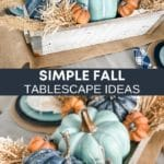 Simple Fall Tablescape Ideas for Fall