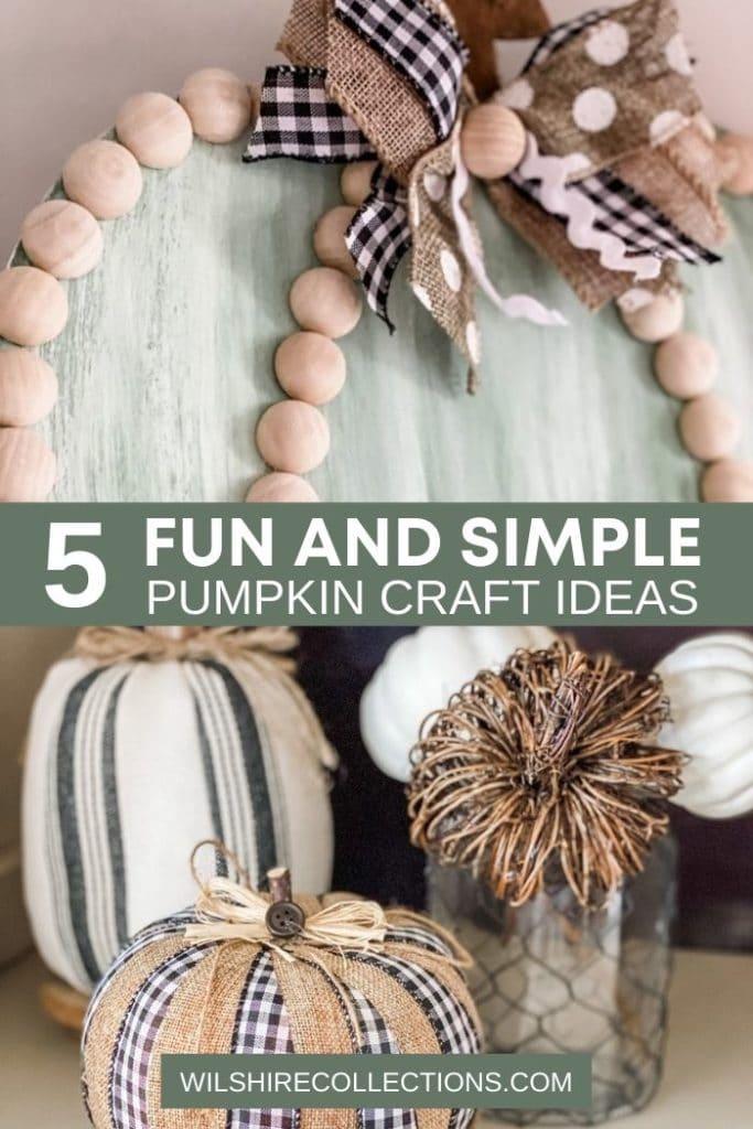 5 Fun and Simple Pumpkin Craft Ideas