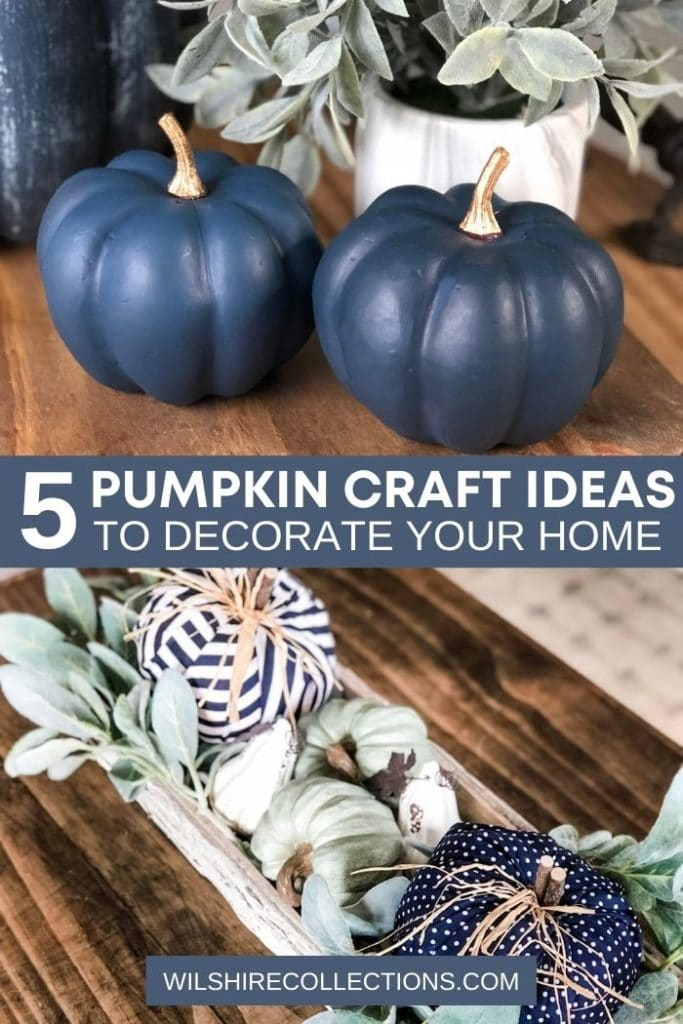 5 Pumpkin Craft Ideas to Decorate Your Home